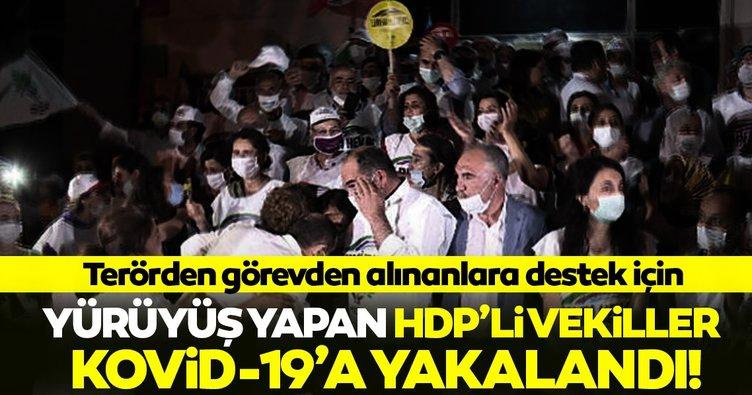 SON DAKİKA! Yürüyüşe katılan HDP'li vekillerin koronavirüs testi pozitif çıktı