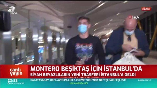 Beşiktaş'ın yeni transferi Francisco Montero İstanbul'da! İşte ilk görüntüler