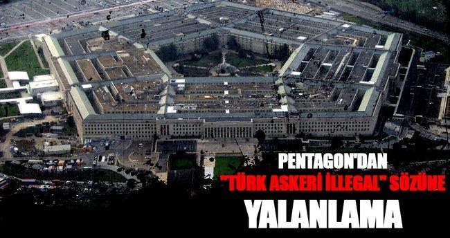 Türk askeri illegal sözüne Pentagon'dan yalanlama geldi