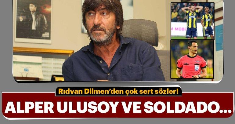 Rıdvan Dilmen: Alper Ulusoy kötü oynayan Fenerbahçe'yi...