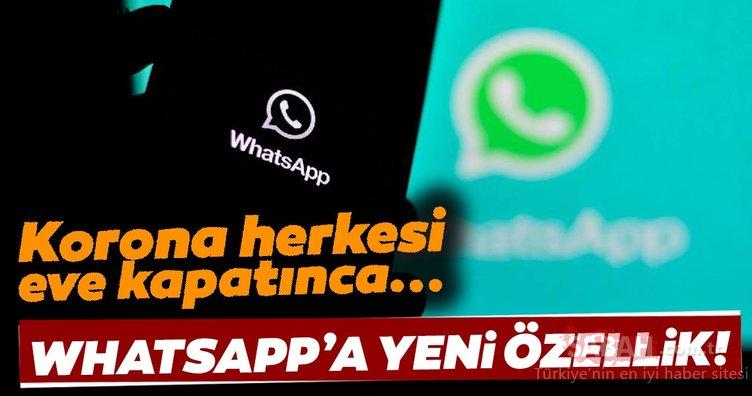 Whatsapp'tan yeni özellik! 50 kişi aynı anda...