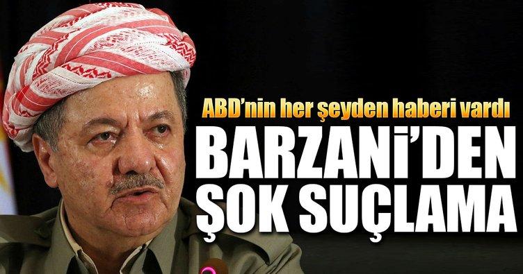 Barzani'den ABD'ye şok suçlama