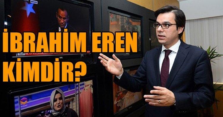 Yeni TRT Genel Müdürü İbrahim Eren kimdir?