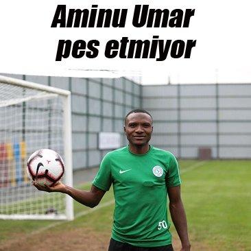 Rizesporlu Aminu Umar: Hiçbir zaman pes etmeyeceğiz