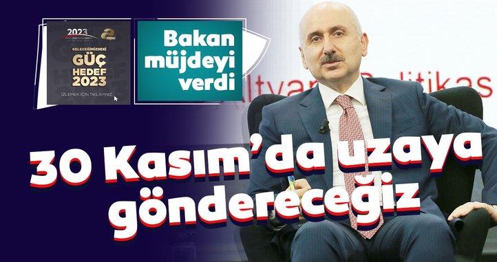 Son dakika: Bakan Adil Karaismailoğlu 3. Türkiye 2023 Zirvesi'nde açıkladı: 30 Kasım'da uzaya göndereceğiz