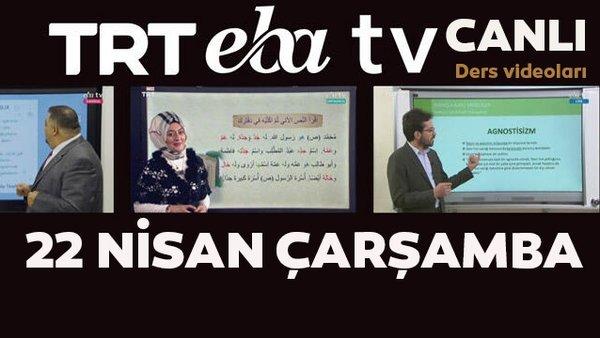 TRT EBA TV izle (22 Nisan 2020 Çarşamba) Uzaktan Eğitim Lise, Ortaokul, İlkokul dersleri canlı yayın izle | Video