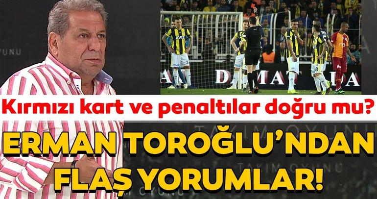 Erman Toroğlu'ndan Fenerbahçe - Kasımpaşa maçı için flaş tespitler!