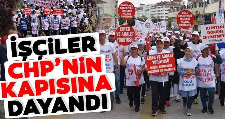 İşçiler CHP'nin kapısına dayandı