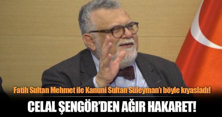 Fatih Sultan Mehmet ile Kanuni Sultan Süleyman'ı kıyaslayan Celal Şengör'den ağır hakaret!
