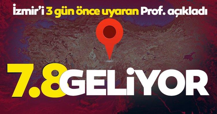 SON DAKİKA HABER | İzmir depremi için uyaran uzman isim kritik şehirleri açıkladı! 7.8 şiddetinde deprem geliyor...