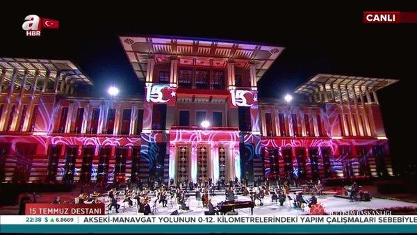 Cumhurbaşkanlığı Külliyesi'nde 15 Temmuz'a özel konser | Video