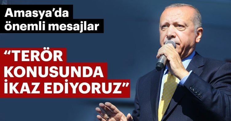 Son dakika: Başkan Erdoğan: Terör konusunda ikaz ediyoruz
