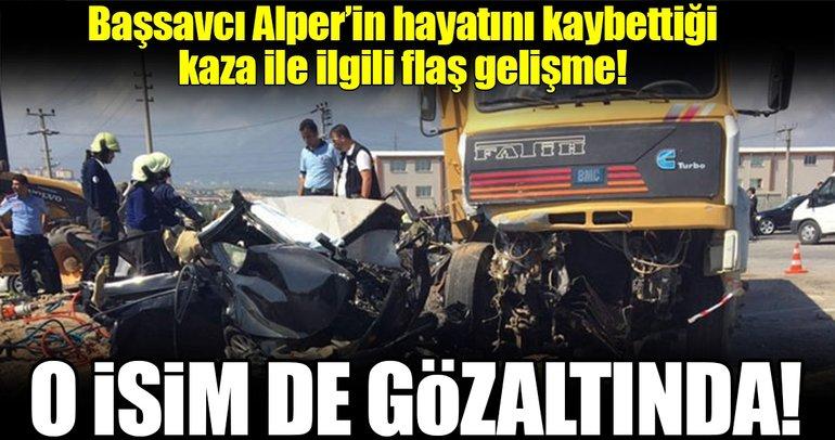 Başsavcı Alper'in hayatını kaybettiği kaza ile ilgili flaş gelişme!