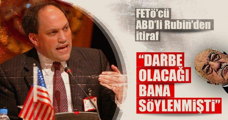 ABD'li uzman Michael Rubin itiraf etti: Türkiye'de darbe olacağı bana söylenmişti