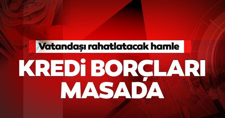 Son dakika haberi: Kredi borcu olanlar dikkat! Ekonomi reformu için düğmeye basıldı