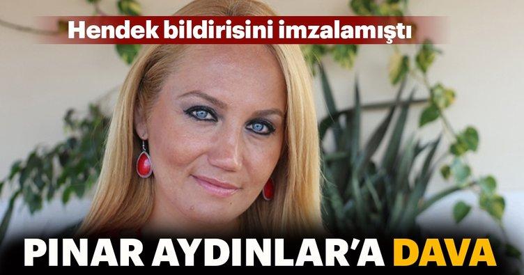 Pınar Aydınlar'a örgüt propagandasından dava