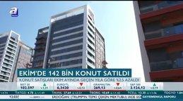 Ekimde 142 bin konut satıldı