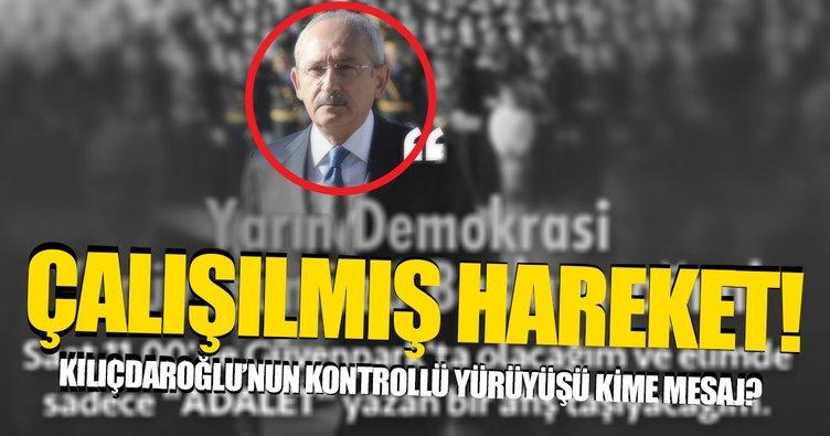 Kılıçdaroğlu'ndan kontrollü yürüyüş
