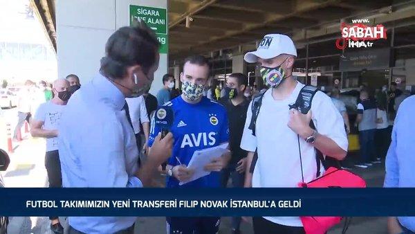 Fenerbahçe'nin flaş yeni transferi Filip Novak, İstanbul'da   Video