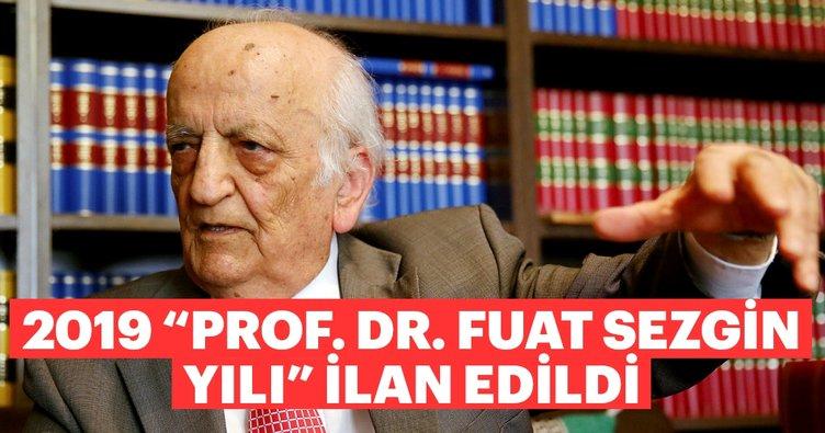 """2019 """"Prof. Dr. Fuat Sezgin Yılı"""" ilan edildi"""