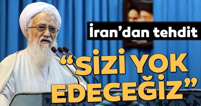 İran'dan İsrail'e tehdit: Sizi yok edeceğiz