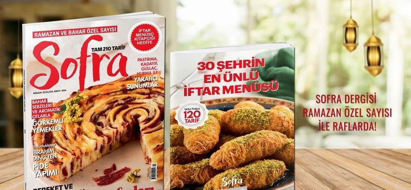 Sofra Dergisi Ramazan Özel sayısıyla raflarda!