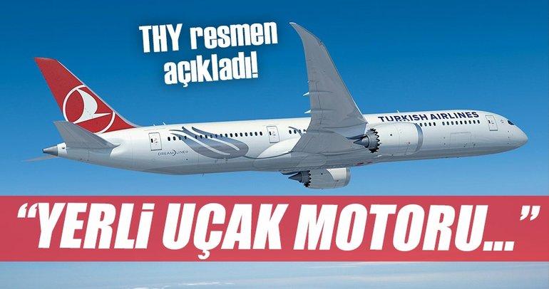 THY'den flaş yerli uçak motoru açıklaması!