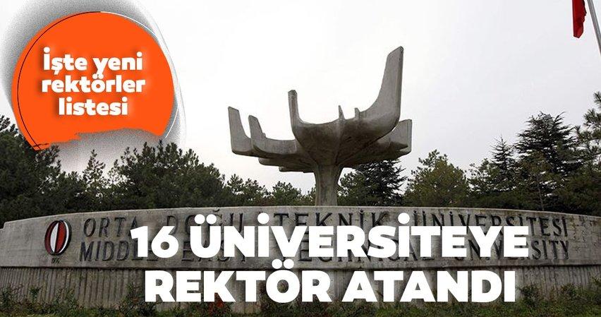 Son dakika: Başkan Erdoğan 16 üniversiteye rektör ataması yaptı