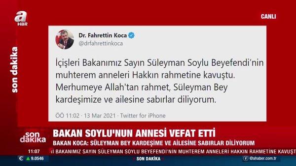 SON DAKİKA: İçişleri Bakanı Süleyman Soylu'nun annesi vefat etti | Video