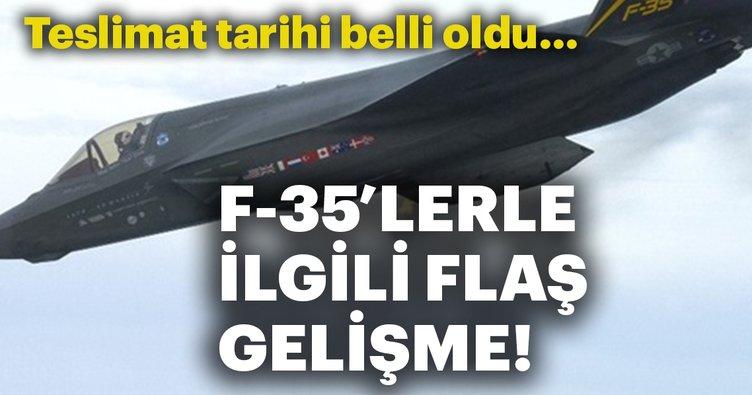 F-35'lerin Türkiye'ye ne zaman teslim edileceği belli oldu!