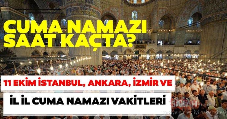 Cuma namazı saat kaçta? 11 Ekim İstanbul, İzmir, Ankara ve il il cuma namazı saatleri