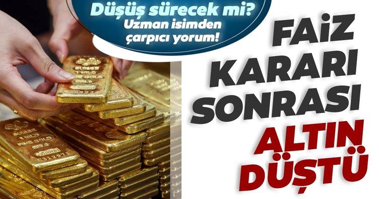 SON DAKİKA HABER: Altın fiyatları faiz kararı ile düştü! Altın düşecek mi yükselecek mi? İşte uzman isimden çarpıcı altın yorumu
