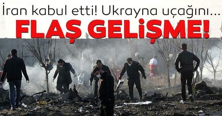Son Dakika Haberi: İran, Ukrayna uçağını kazayla vurduğunu resmen açıkladı