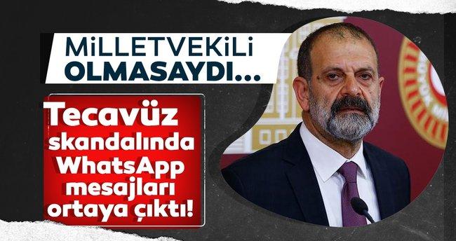 Son dakika! HDP'li Tuma Çelik'in tecavüz skandalında WhatsApp ...