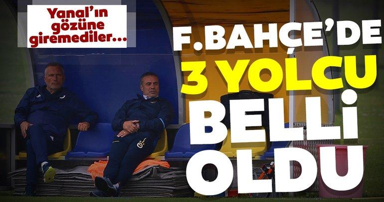 Fenerbahçe'de Ersun Yanal raporunu sundu: 3 isim için 'gönderilsin' dedi!