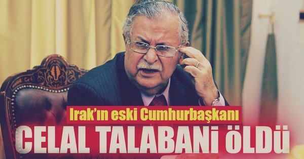 Son Dakika: Uzun süredir tedavi gören Celal Talabani hayatını kaybetti!