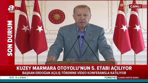 Cumhurbaşkanı Erdoğan Kuzey Marmara Otoyolu 5. Etap açılışı programında önemli açıklamalarda bulundu   Video