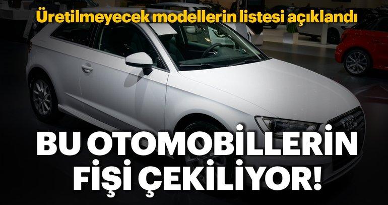Bu otomobiller 2019'da üretilmeyecek! Bakın hangi modellerin fişleri çekiliyor...