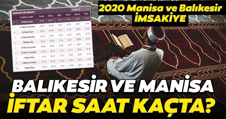 Balıkesir ve Manisa iftar saatleri belli oldu! 2020 Diyanet imsakiye takvimi; Manisa ve Balıkesir'de ilk iftar saat kaçta?