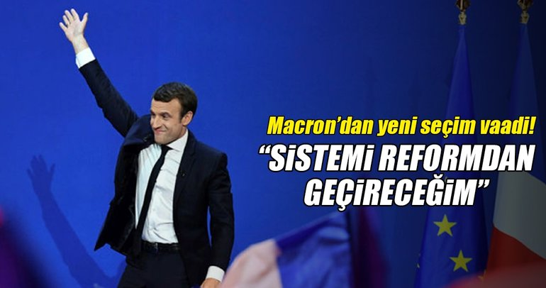 Fransa'da cumhurbaşkanı adayı Macron'dan seçim vaadi!