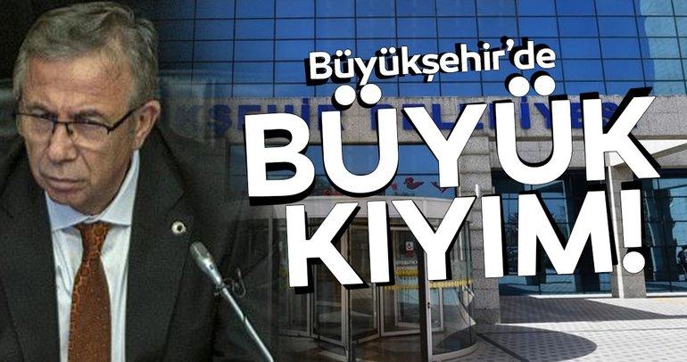 Ankara Büyükşehir'de Mansur Yavaş'tan büyük kıyım!