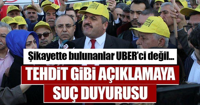 İstanbul Taksiciler Esnaf Odası Başkanı'nın açıklamalarına suç duyurusu