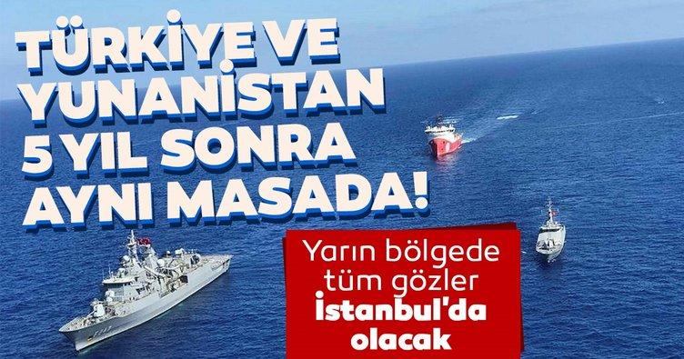 Son dakika | Yarın bölgede tüm gözler İstanbul'da olacak! Türkiye ve Yunanistan 5 yıl sonra aynı masada...