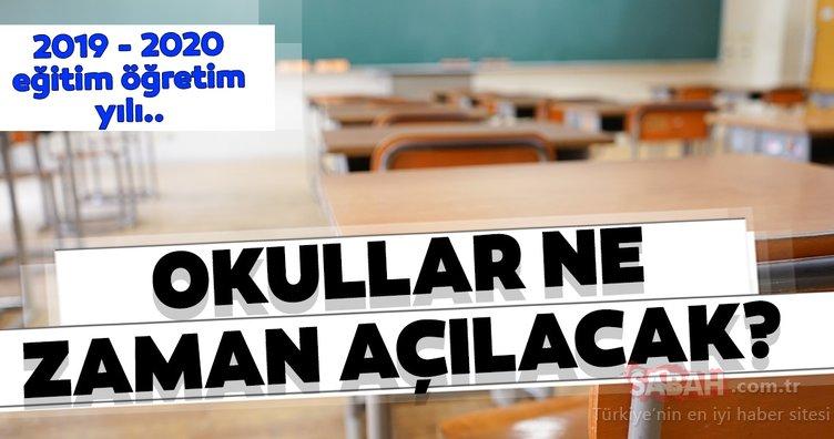 Okullar ne zaman açılacak? Yeni eğitim öğretim yılı ne zaman başlıyor? MEB 2019 – 2020 takvimini açıkladı!