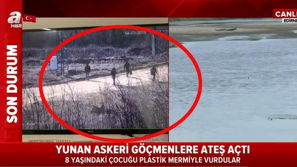Son dakika | Yunan askerleri yine silahsız sivillere dehşet saçtı! 8 yaşındaki göçmen çocuğu vurdular | Video