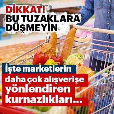 İşte marketlerin daha çok alışverişe yönlendiren kurnazlıkları...