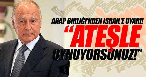 Arap Birliği, İsrail'i uyardı