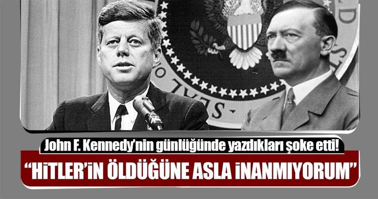 Hitler'in öldüğüne asla inanmıyorum