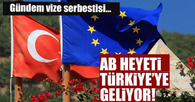 Son Dakika Haberi: AB heyeti Türkiye'ye gelecek