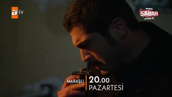Maraşlı 12. Bölüm 2. Fragmanı yayınlandı | Video